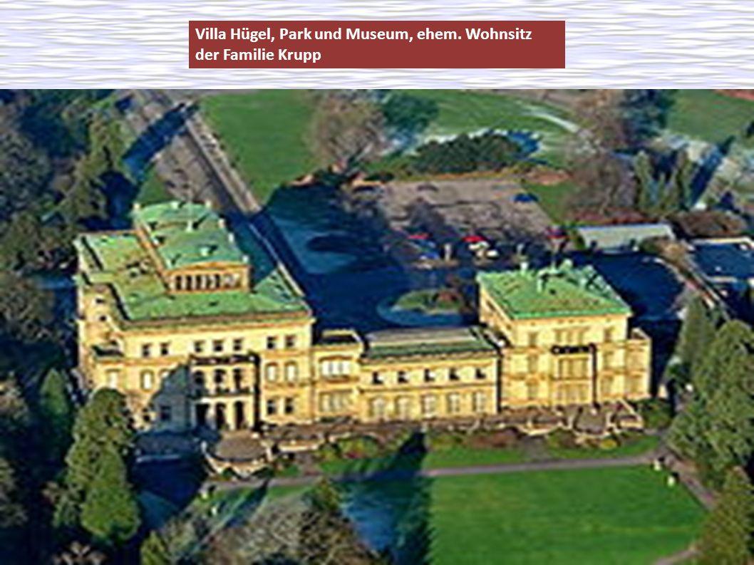 Villa Hügel, Park und Museum, ehem. Wohnsitz der Familie Krupp