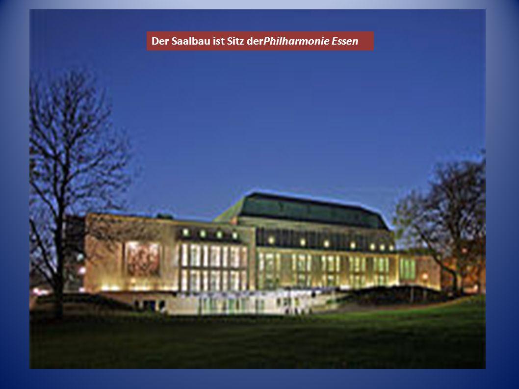 Der Saalbau ist Sitz derPhilharmonie Essen