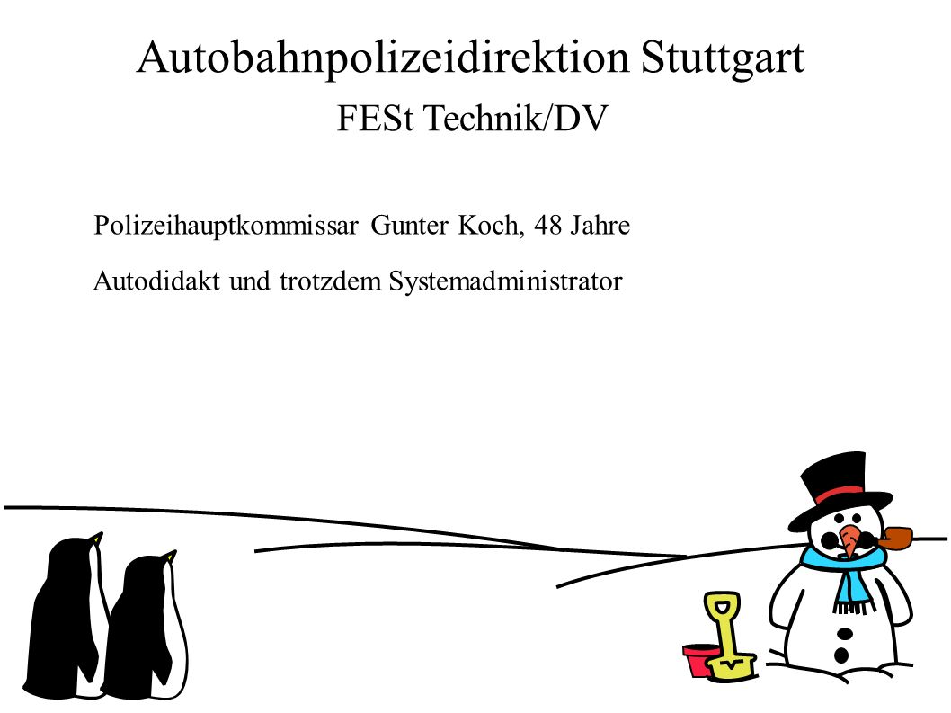 Autobahnpolizeidirektion Stuttgart FESt Technik/DV Polizeihauptkommissar Gunter Koch, 48 Jahre Autodidakt und trotzdem Systemadministrator