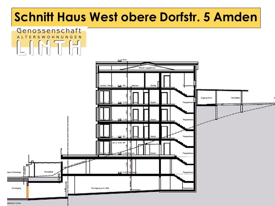 Schnitt Haus West obere Dorfstr. 5 Amden
