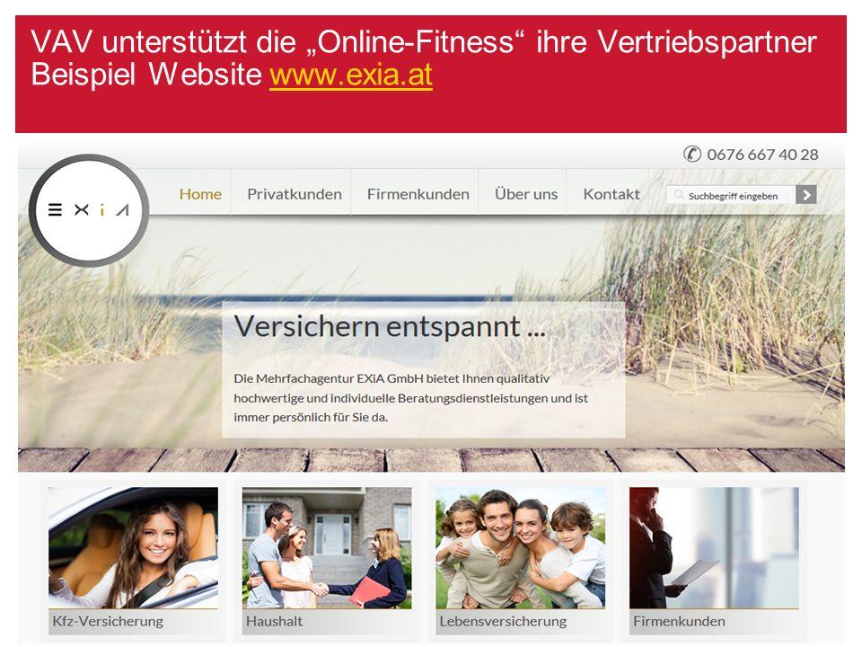 """VAV unterstützt die """"Online-Fitness"""" ihre Vertriebspartner Beispiel Website www.exia.atwww.exia.at VAV Versicherungs-AG / 30.08.2015 / Seite 21"""