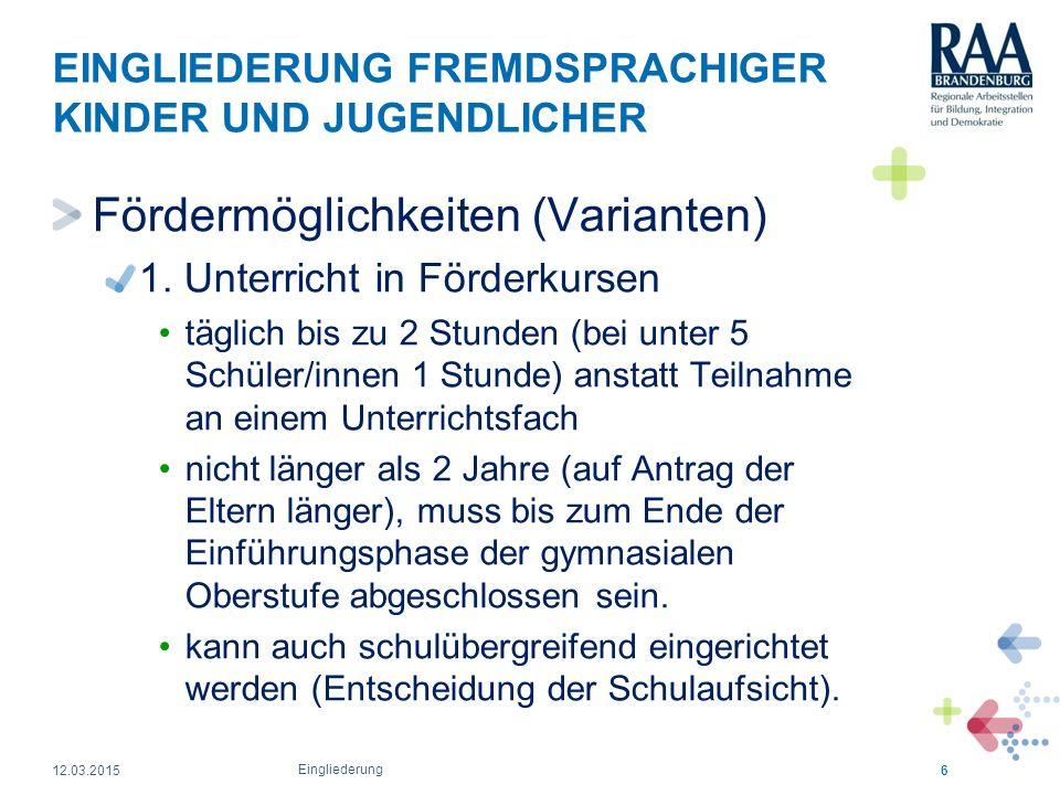 EINGLIEDERUNG FREMDSPRACHIGER KINDER UND JUGENDLICHER 2.