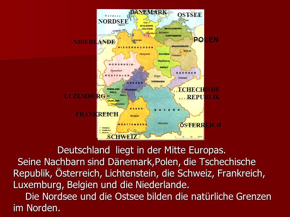 Deutschland liegt in der Mitte Europas.Deutschland liegt in der Mitte Europas.