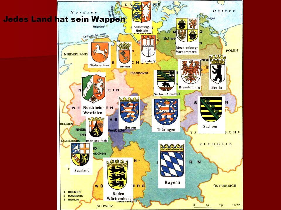 Deutschland hat 16 Bundesländern. Deutschland hat 16 Bundesländern. Jedes Bundesland hat seine Hauptstad Jedes Bundesland hat seine Hauptstad Bayern -