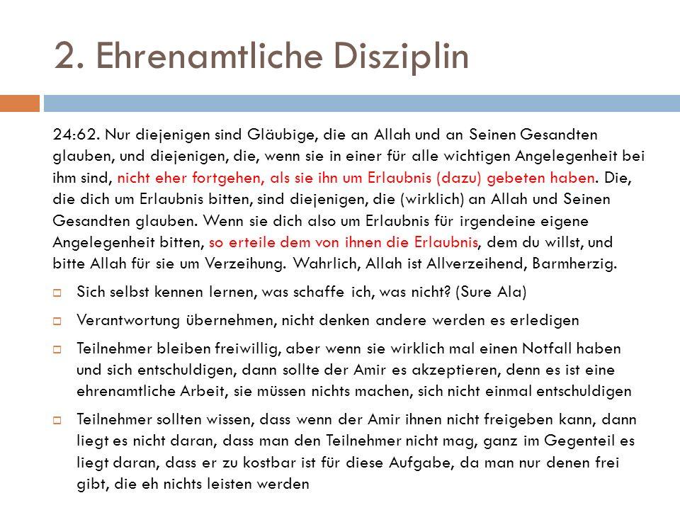2.Ehrenamtliche Disziplin 24:62.