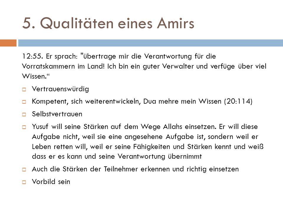 5.Qualitäten eines Amirs 12:55.