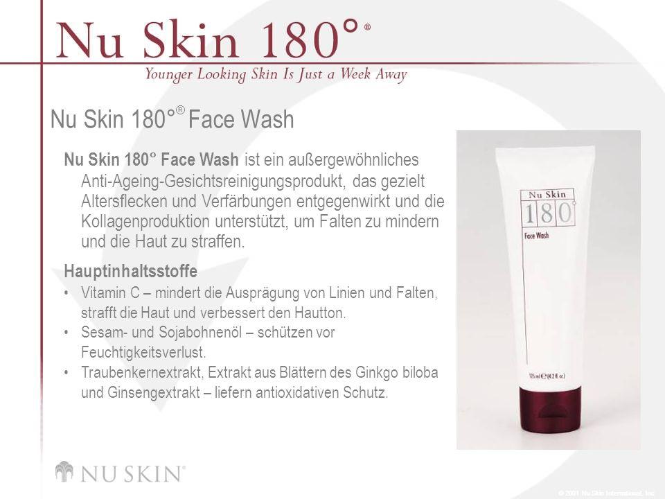 © 2001 Nu Skin International, Inc Nu Skin 180 ° ® Face Wash Nu Skin 180° Face Wash ist ein außergewöhnliches Anti-Ageing-Gesichtsreinigungsprodukt, da