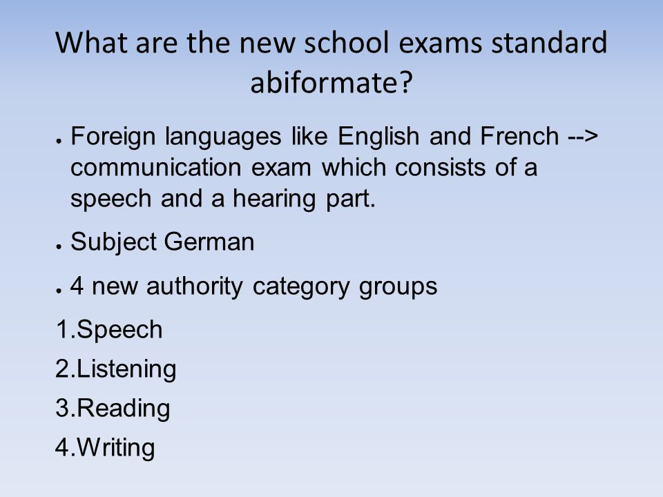 What are the new school exams standard abiformate.
