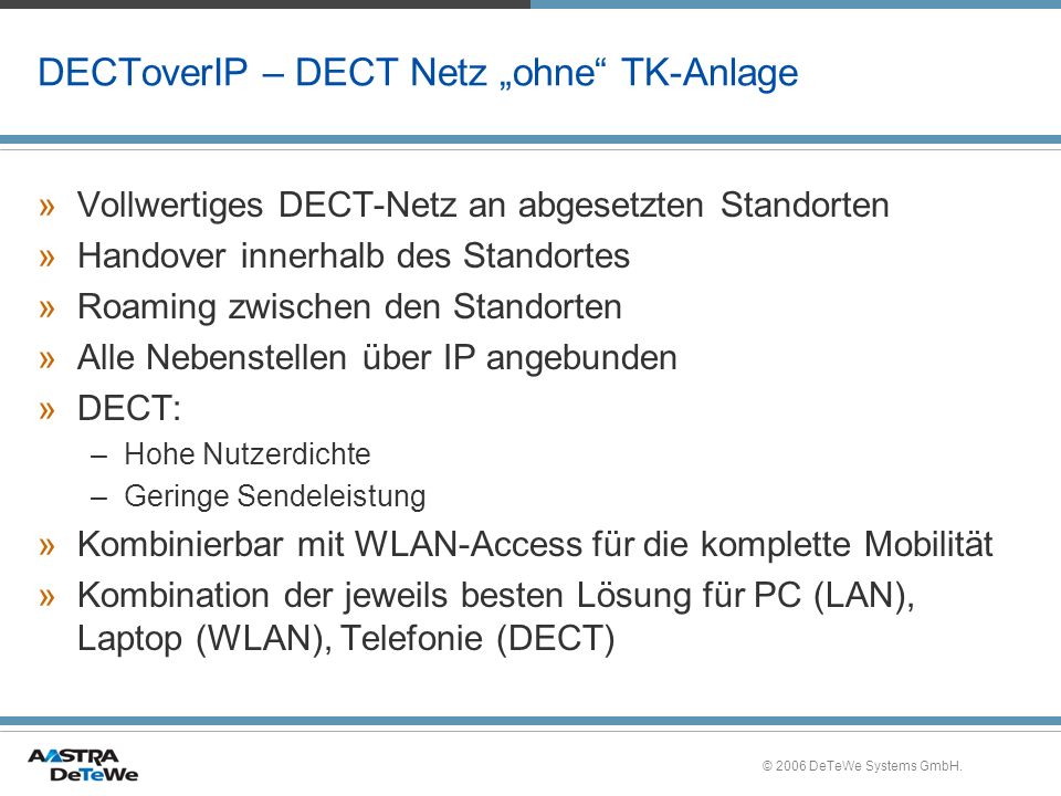 © 2006 DeTeWe Systems GmbH.