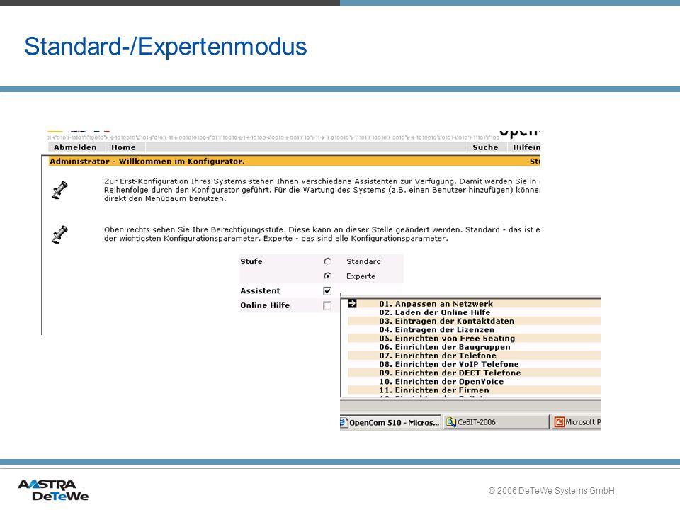 © 2006 DeTeWe Systems GmbH. Standard-/Expertenmodus