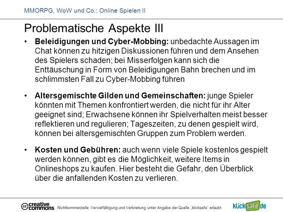 """Nichtkommerzielle Vervielfältigung und Verbreitung unter Angabe der Quelle """"klicksafe"""" erlaubt. MMORPG, WoW und Co.: Online Spielen II Problematische"""