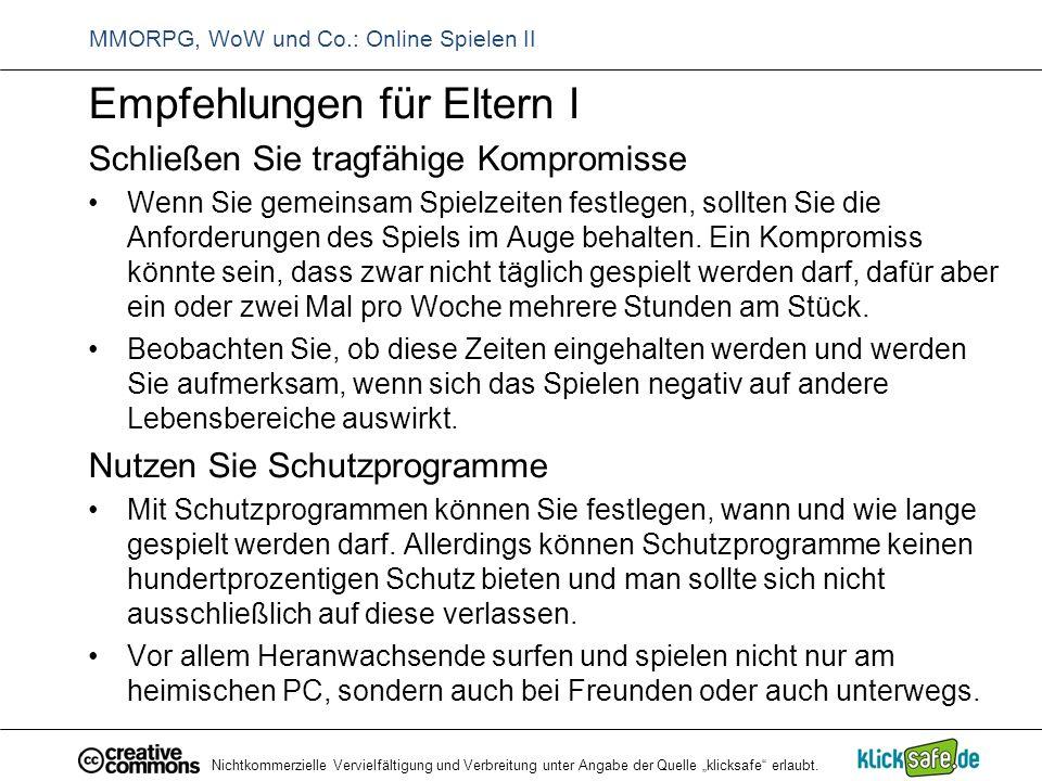"""Nichtkommerzielle Vervielfältigung und Verbreitung unter Angabe der Quelle """"klicksafe"""" erlaubt. MMORPG, WoW und Co.: Online Spielen II Empfehlungen fü"""