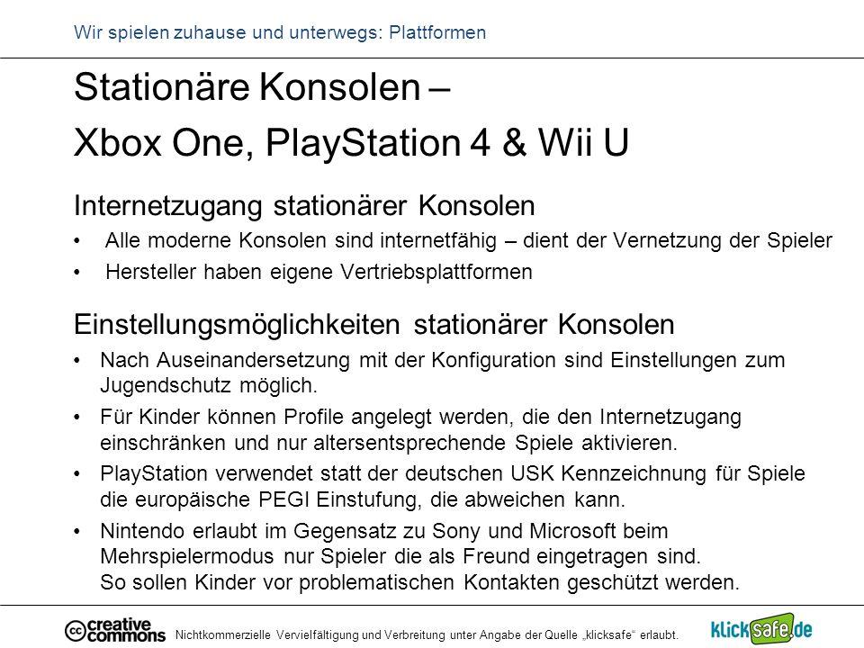 """Nichtkommerzielle Vervielfältigung und Verbreitung unter Angabe der Quelle """"klicksafe"""" erlaubt. Wir spielen zuhause und unterwegs: Plattformen Station"""