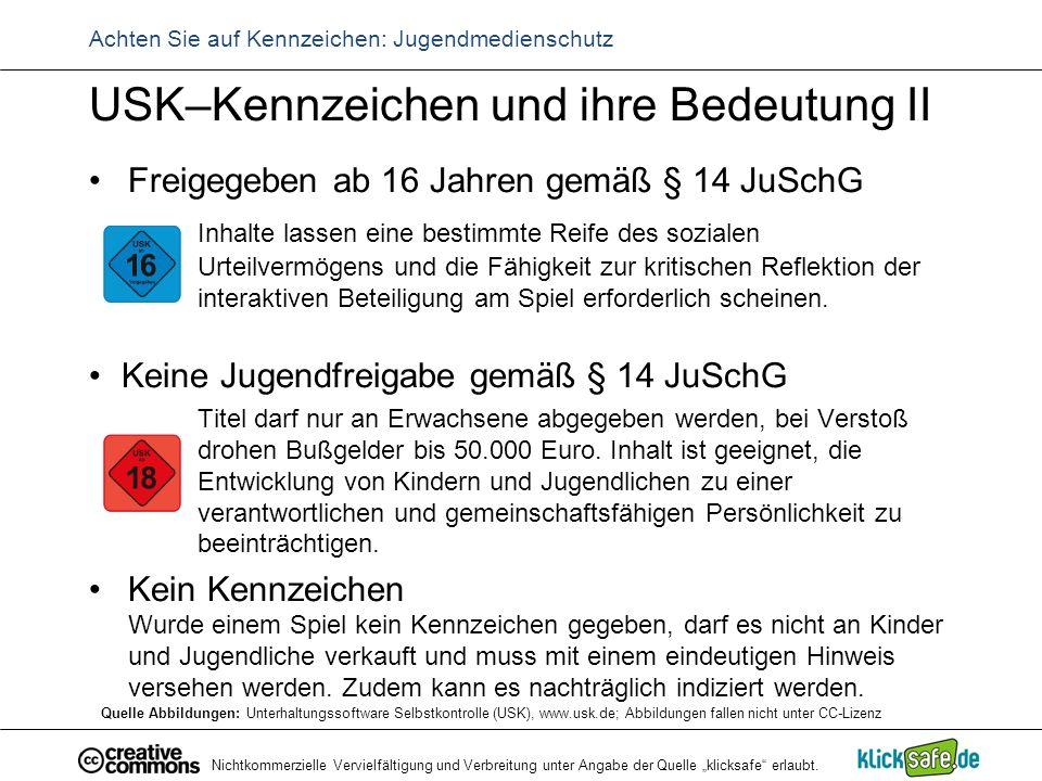 """Nichtkommerzielle Vervielfältigung und Verbreitung unter Angabe der Quelle """"klicksafe"""" erlaubt. Achten Sie auf Kennzeichen: Jugendmedienschutz USK–Ken"""