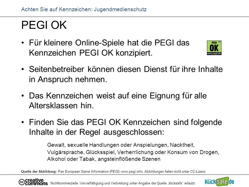 """Nichtkommerzielle Vervielfältigung und Verbreitung unter Angabe der Quelle """"klicksafe"""" erlaubt. Achten Sie auf Kennzeichen: Jugendmedienschutz PEGI OK"""