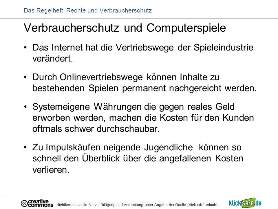 """Nichtkommerzielle Vervielfältigung und Verbreitung unter Angabe der Quelle """"klicksafe"""" erlaubt. Das Regelheft: Rechte und Verbraucherschutz Verbrauche"""