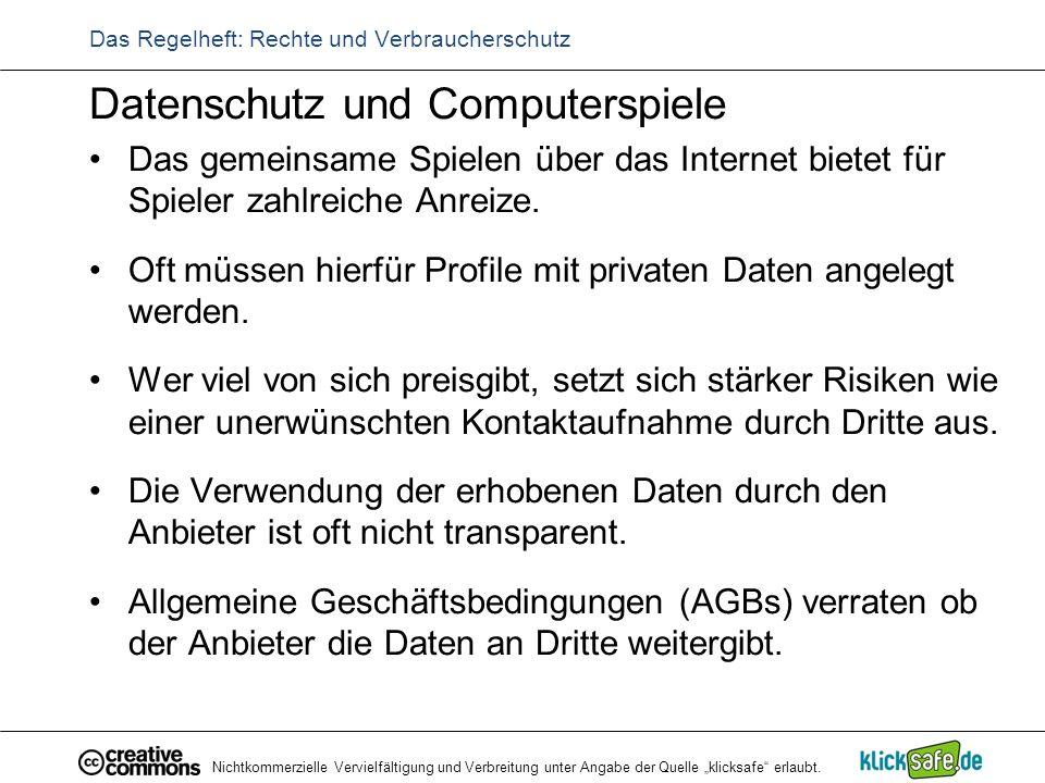 """Nichtkommerzielle Vervielfältigung und Verbreitung unter Angabe der Quelle """"klicksafe"""" erlaubt. Das Regelheft: Rechte und Verbraucherschutz Datenschut"""