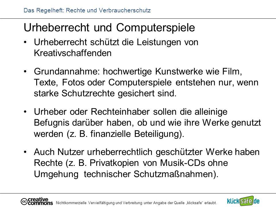 """Nichtkommerzielle Vervielfältigung und Verbreitung unter Angabe der Quelle """"klicksafe"""" erlaubt. Das Regelheft: Rechte und Verbraucherschutz Urheberrec"""