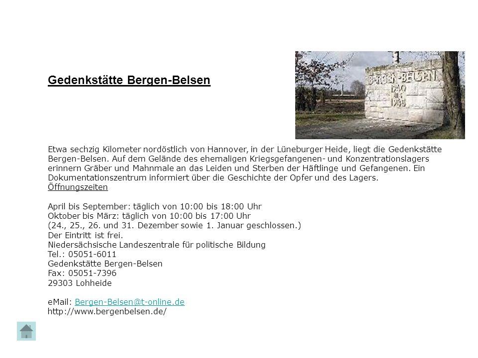 Etwa sechzig Kilometer nordöstlich von Hannover, in der Lüneburger Heide, liegt die Gedenkstätte Bergen-Belsen. Auf dem Gelände des ehemaligen Kriegsg