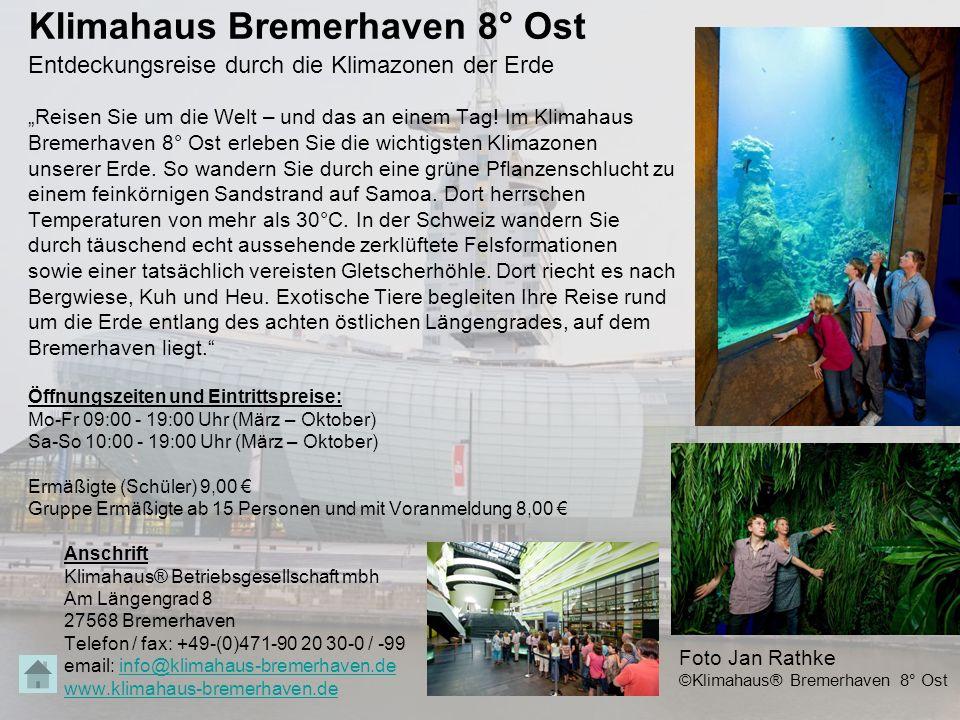 """Klimahaus Bremerhaven 8° Ost Entdeckungsreise durch die Klimazonen der Erde """"Reisen Sie um die Welt – und das an einem Tag! Im Klimahaus Bremerhaven 8"""