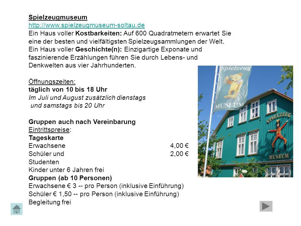 Spielzeugmuseum http://www.spielzeugmuseum-soltau.de Ein Haus voller Kostbarkeiten: Auf 600 Quadratmetern erwartet Sie eine der besten und vielfältigs