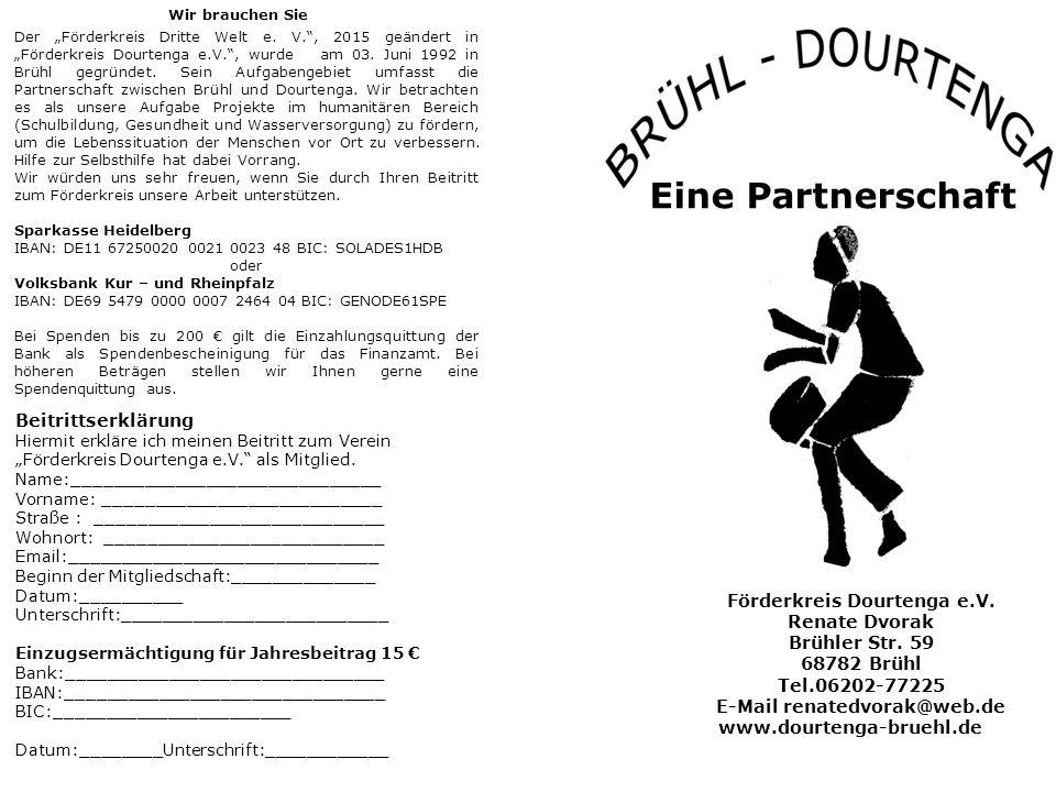 Eine Partnerschaft Förderkreis Dourtenga e.V. Renate Dvorak Brühler Str.