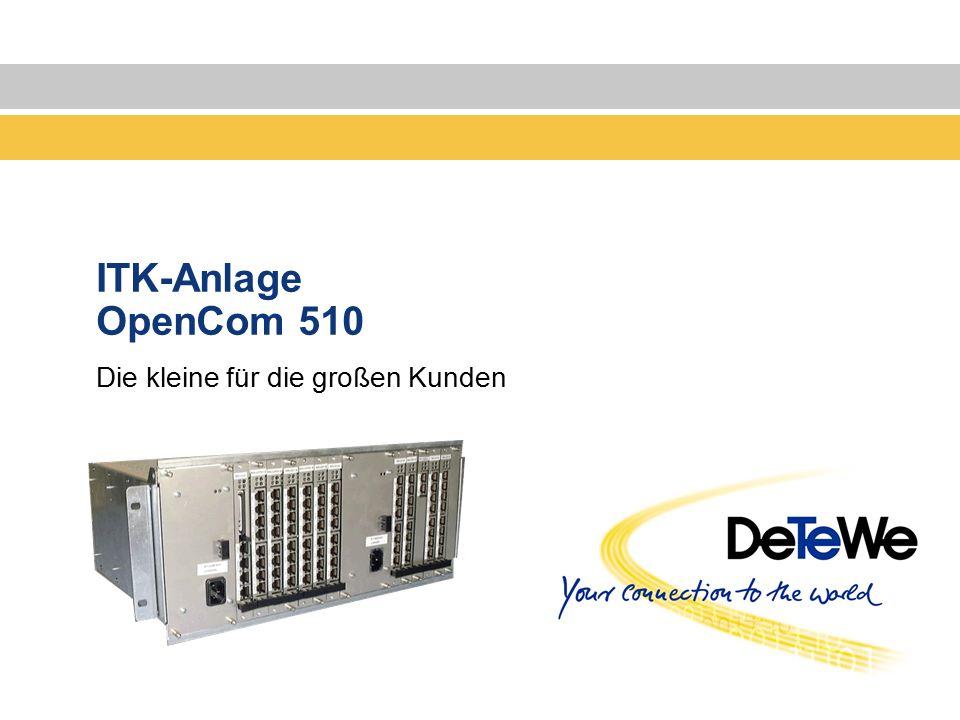ITK-Anlage OpenCom 510 Die kleine für die großen Kunden