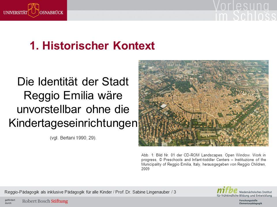 Reggio-Pädagogik als inklusive Pädagogik für alle Kinder / Prof. Dr. Sabine Lingenauber / 3 1. Historischer Kontext Die Identität der Stadt Reggio Emi