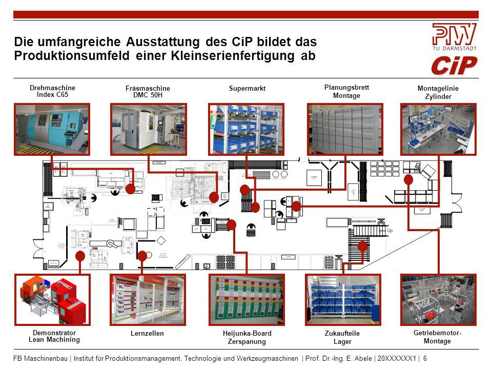 CiP FB Maschinenbau | Institut für Produktionsmanagement, Technologie und Werkzeugmaschinen | Prof. Dr.-Ing. E. Abele | 20XXXXXX1 | 6 Die umfangreiche
