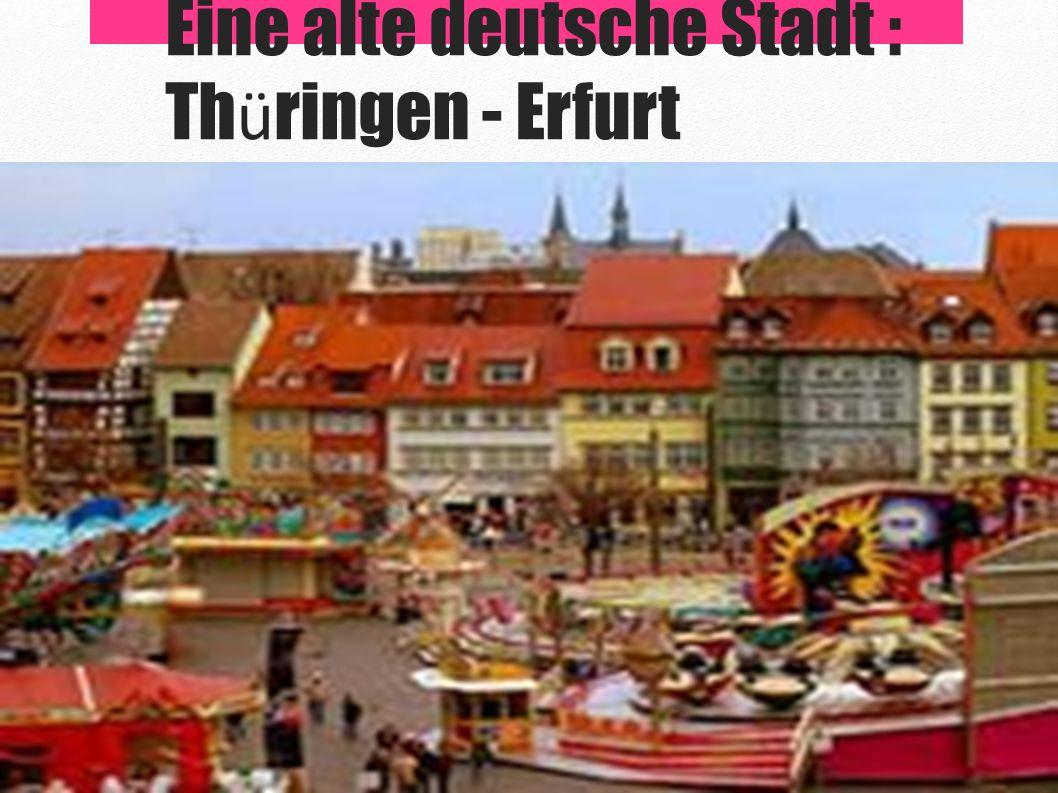 Die alte Stadt Erfurt