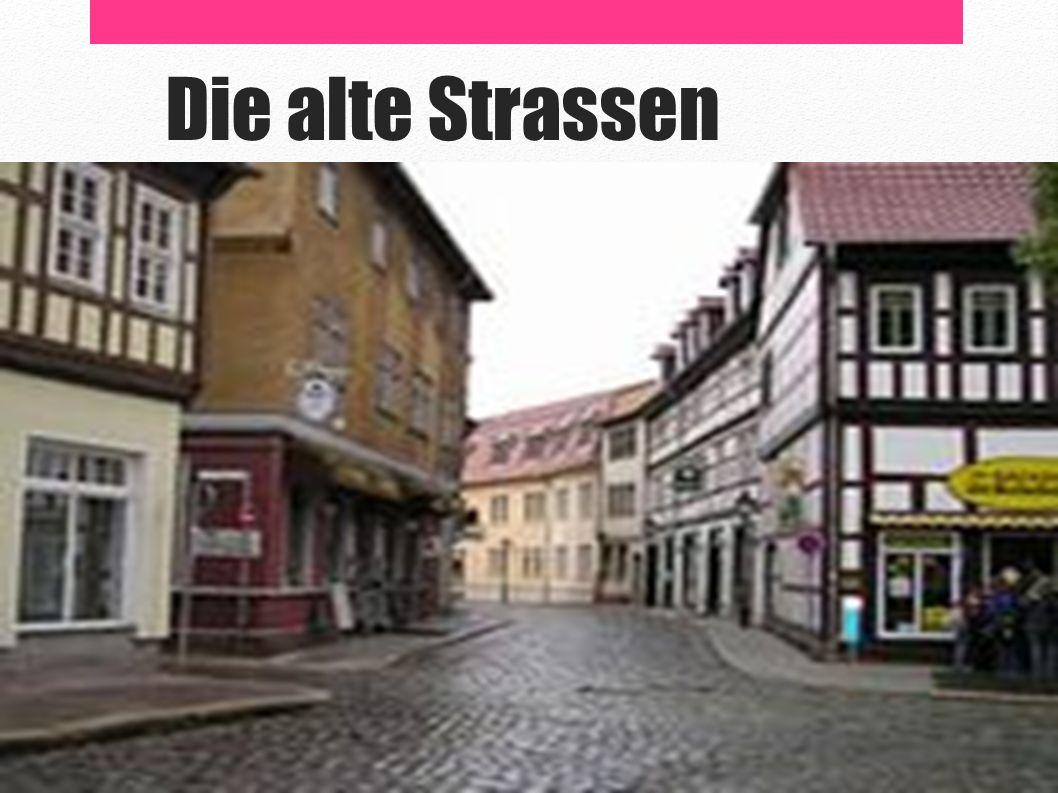 Die alte Strassen