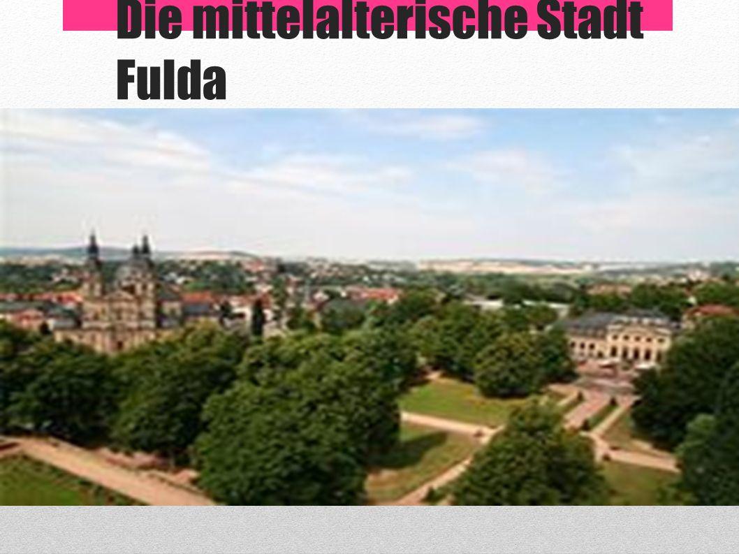 Die mittelalterische Stadt Fulda