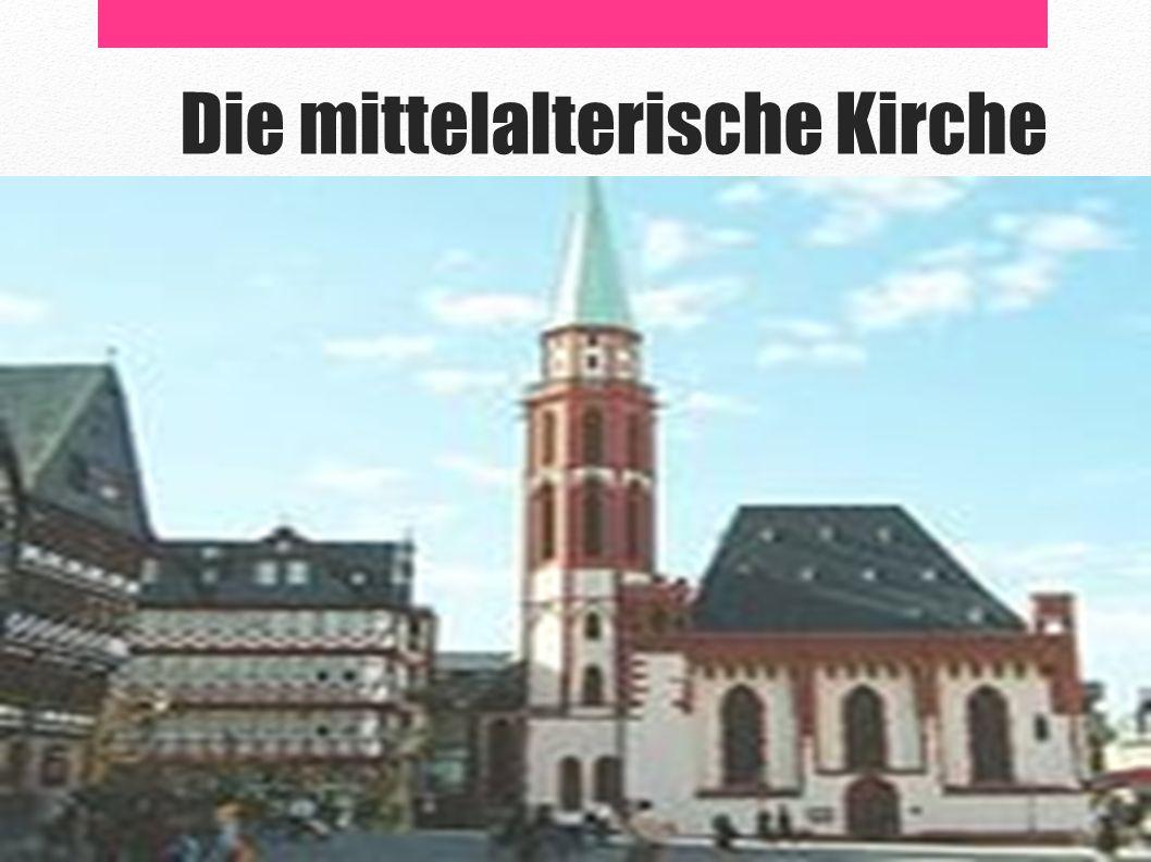 Die mittelalterische Kirche