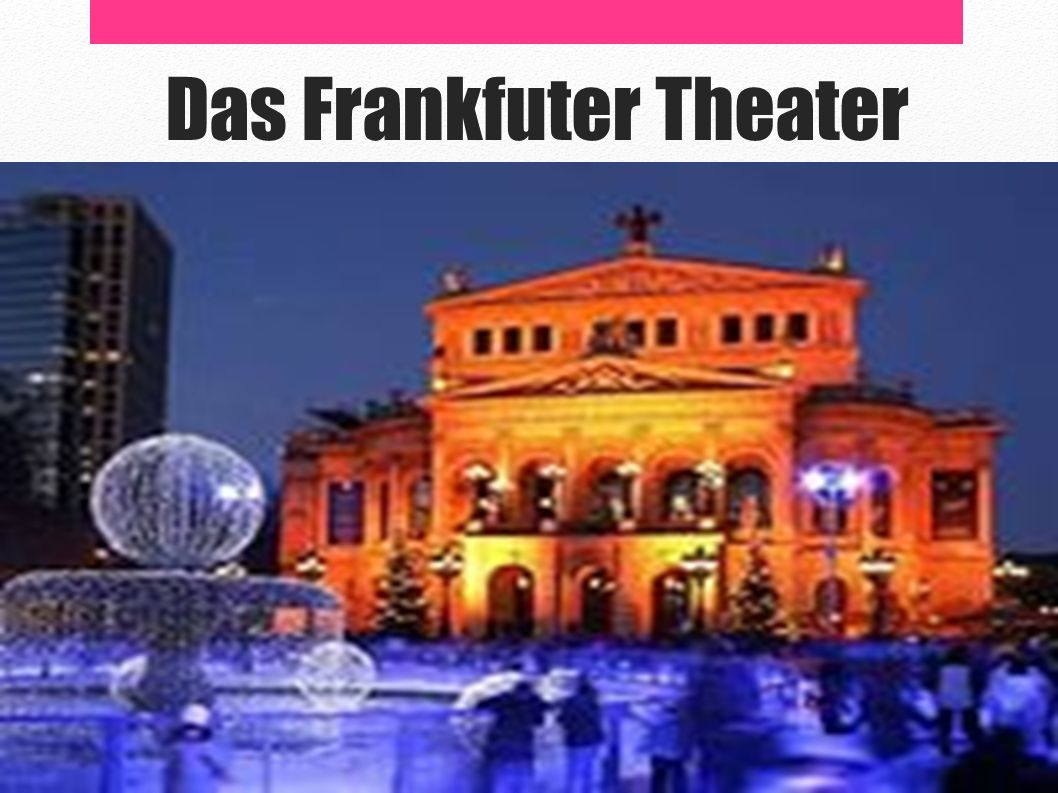 Das Frankfuter Theater