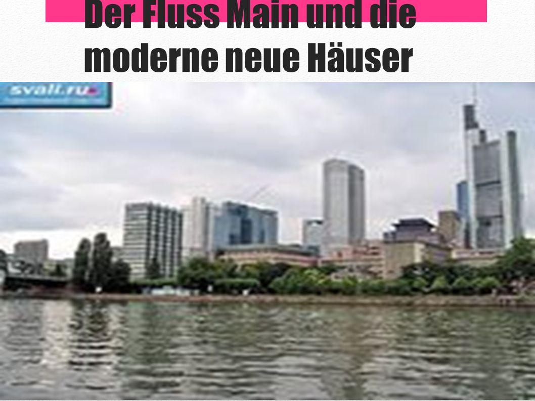 Der Fluss Main und die moderne neue Häuser