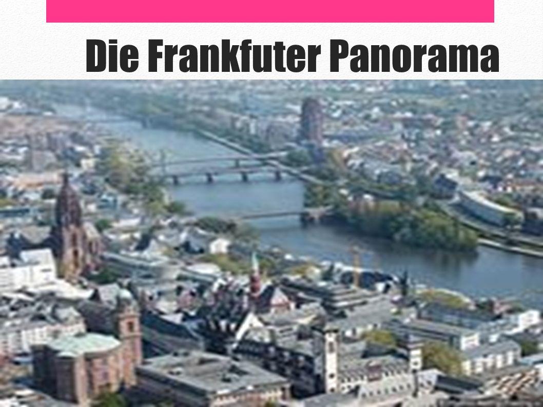 Die Frankfuter Panorama