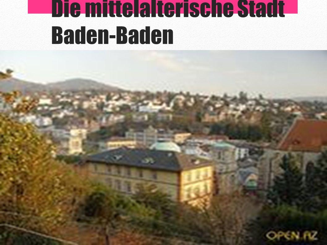 Die mittelalterische Stadt Baden-Baden