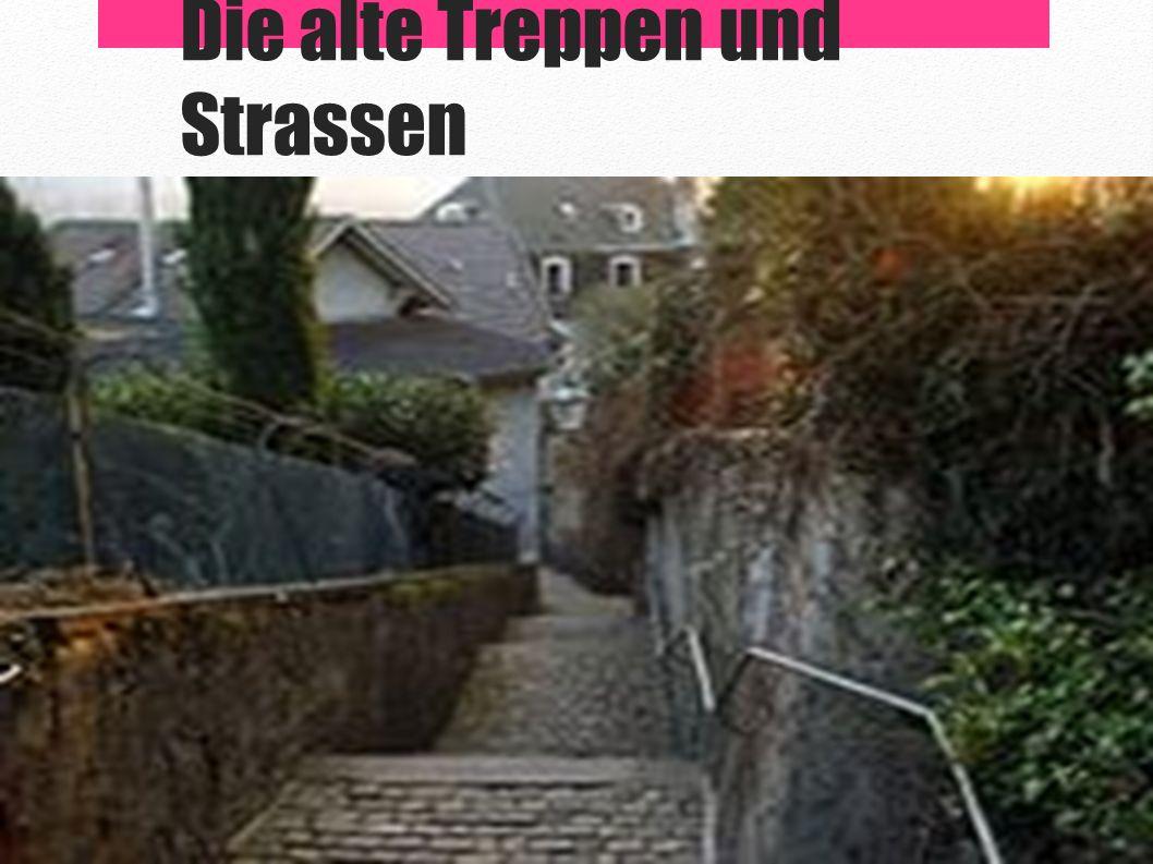 Die alte Treppen und Strassen