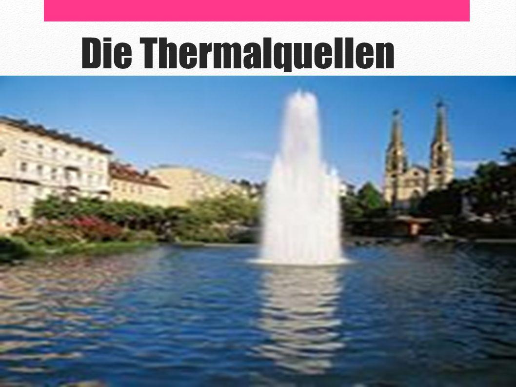 Die Thermalquellen