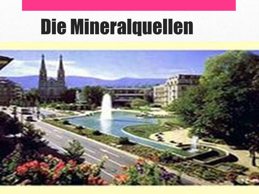 Die Mineralquellen
