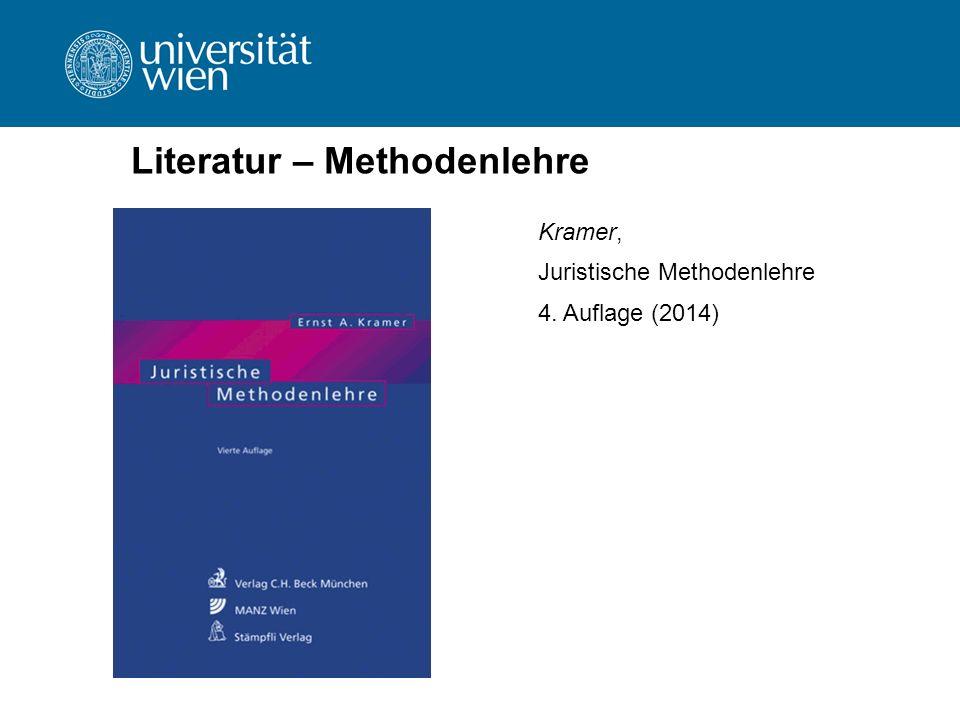 Literatur – Methodenlehre Kramer, Juristische Methodenlehre 4. Auflage (2014)