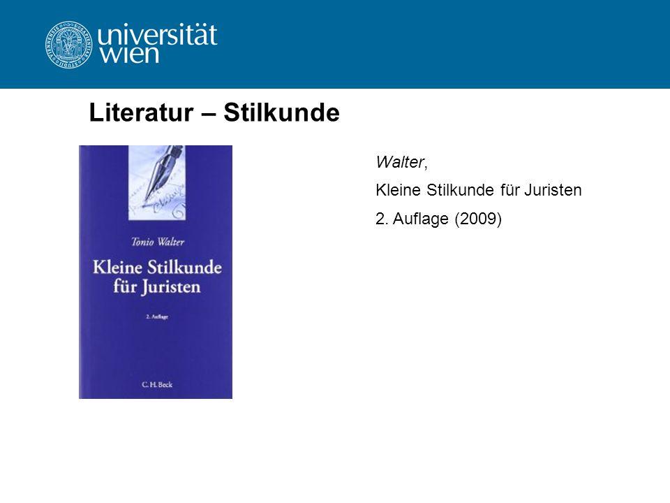 Literatur – Stilkunde Walter, Kleine Stilkunde für Juristen 2. Auflage (2009)