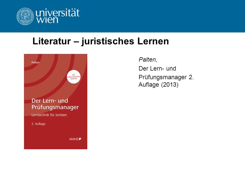 Literatur – juristisches Lernen Palten, Der Lern- und Prüfungsmanager 2. Auflage (2013)