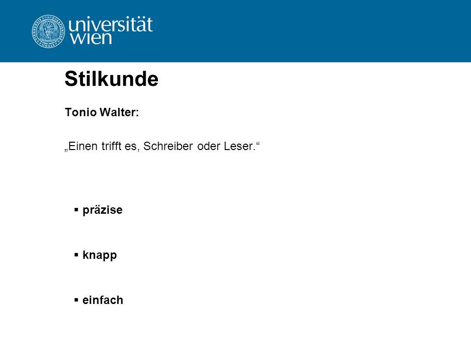 """Stilkunde Tonio Walter: """"Einen trifft es, Schreiber oder Leser.""""  präzise  knapp  einfach"""