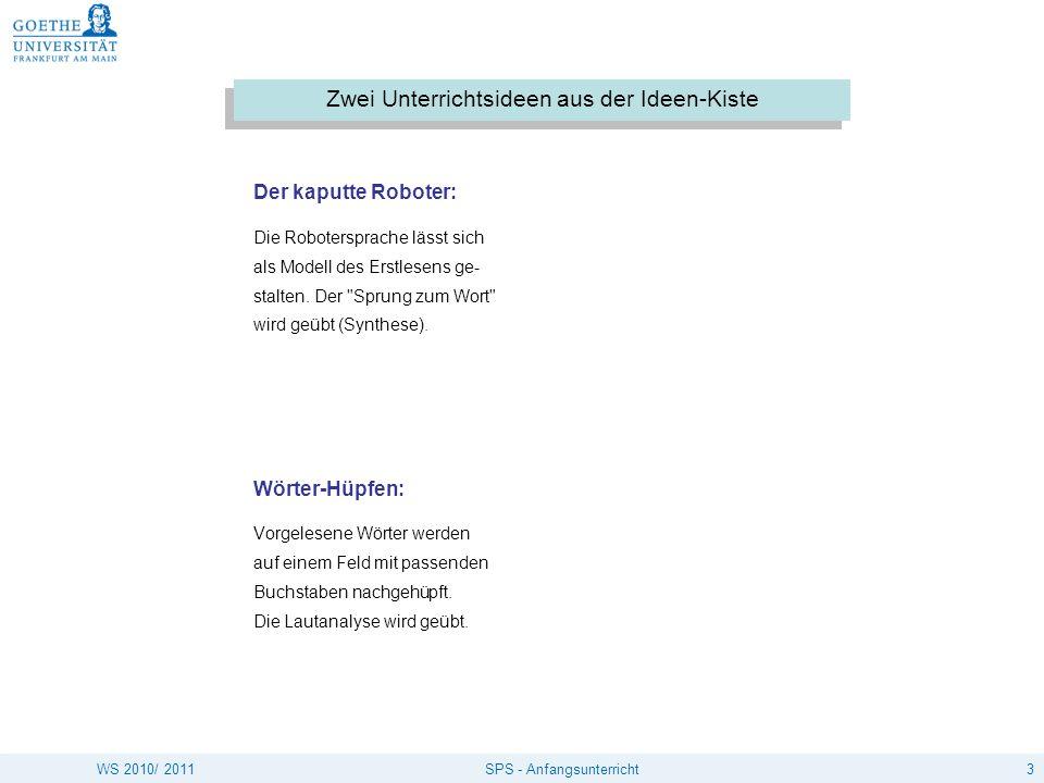4SPS - AnfangsunterrichtWS 2010/ 2011 Löwenzahn und Pusteblume, Schroedel Verl. 2004. S. 2, 9.