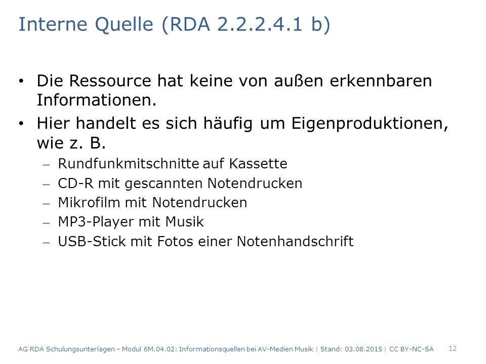 Interne Quelle (RDA 2.2.2.4.1 b) Die Ressource hat keine von außen erkennbaren Informationen.