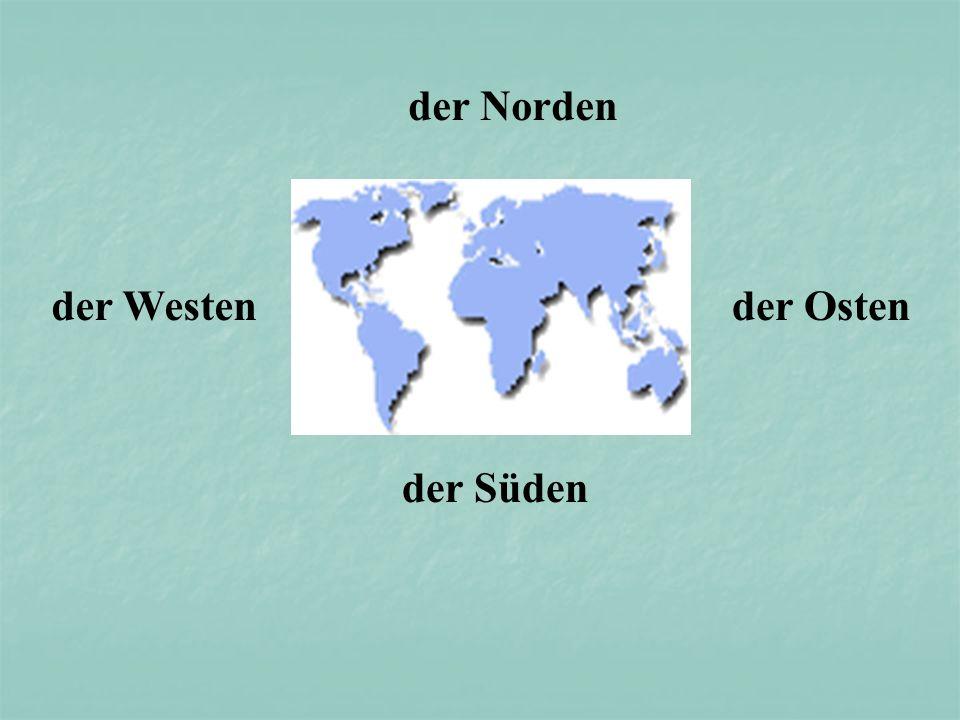 der Norden der Süden der Ostender Westen