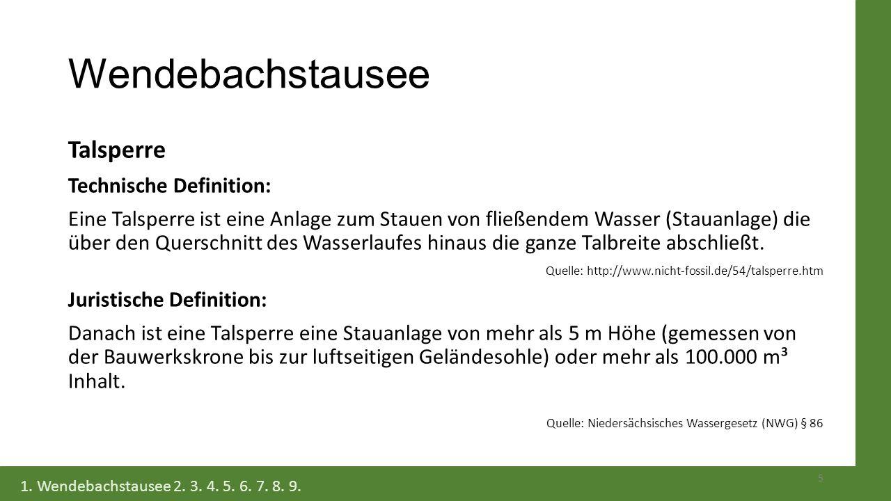 Wendebachstausee Talsperre Technische Definition: Eine Talsperre ist eine Anlage zum Stauen von fließendem Wasser (Stauanlage) die über den Querschnit