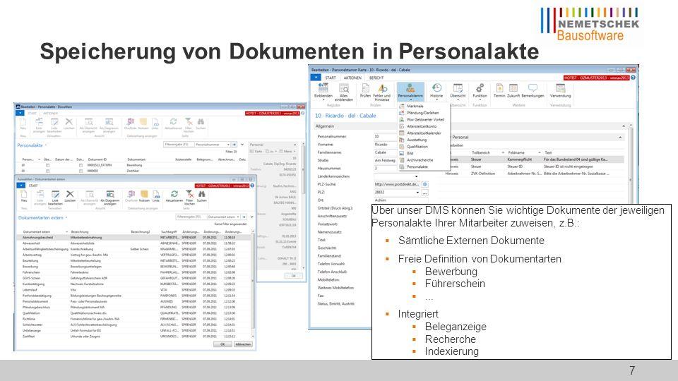Speicherung von Dokumenten in Personalakte Über unser DMS können Sie wichtige Dokumente der jeweiligen Personalakte Ihrer Mitarbeiter zuweisen, z.B.: