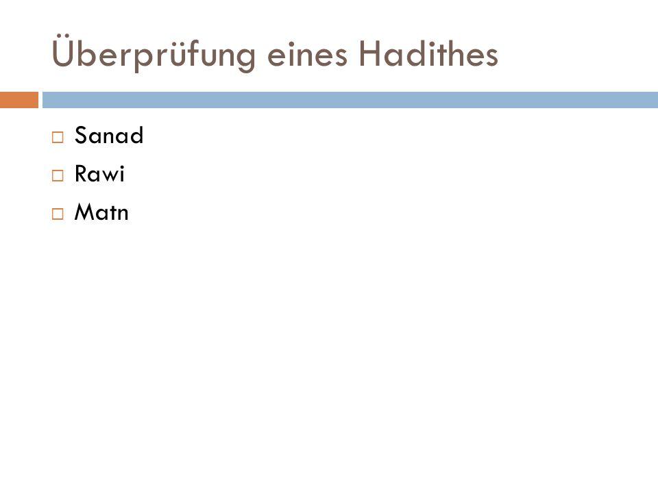 Überprüfung eines Hadithes  Sanad  Rawi  Matn
